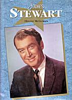 Hollywood Legends: James Stewart by Helene…