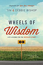 Wheels of Wisdom: Life Lessons for the…