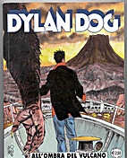 Dylan Dog: All'Ombra del Vulcano by Tiziano…