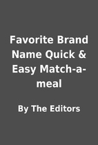 Favorite Brand Name Quick & Easy…
