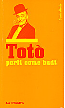 Toto: parli come badi by Totò