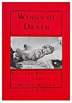 The wings of death : nuclear pollution and…