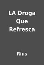 LA Droga Que Refresca by Rius