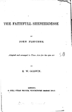The Faithful Shepherdess by John Fletcher