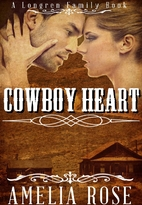 Cowboy Heart (Longren Family, #3) by Amelia…