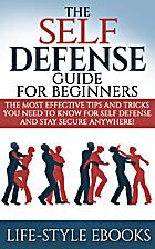 Self Defense: The SELF DEFENSE Guide For…