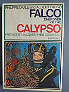 The memoirs of Falco, chief diver of the…