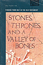Stones, thrones, and a valley of bones:…