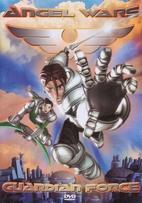 Angel Wars Guardian Force Episode 1…