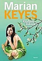 Kuuleeko kukaan? by Marian Keyes