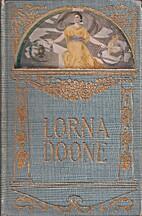 Lorna Doone (Volume I) by R. D. Blackmore