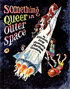 Something Queer in Outer Space by Elizabeth…