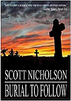 Burial to Follow by Scott Nicholson