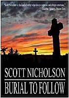 Burial to Follow by Scott Nicholson