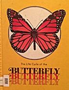 Butterflies (Life Cycles (Raintree…