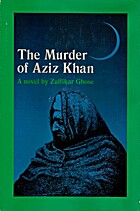 The Murder of Aziz Khan by Zulfikar Ghose