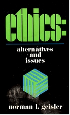 Ethics: Alternatives & Issues by Norman L.…