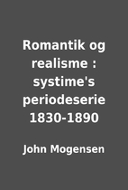 Romantik og realisme : systime's…