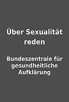 Über Sexualität reden by Bundeszentrale…