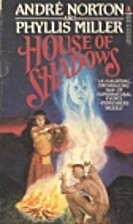 House of Shadows by Andre Norton