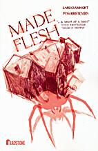 Made Flesh by Lars Kramhøft