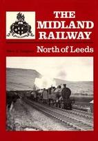 North of Leeds : the Leeds Settle Carlisle…
