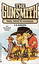 Trail Drive to Montana (The Gunsmith #69) by…