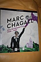 Marc CHAGALL - una retrospettiva 1908-1985…