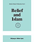 Belief and Islam by Huseyn Hilmi Isik