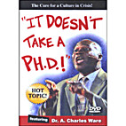 It Doesn't Take a PhD: The Cure for a…