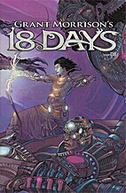 Grant Morrison's 18 Days #8 by Grant…
