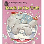 Stuck in the tub! by Marguerite Van Hulst