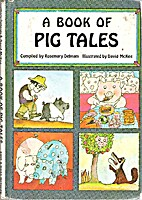 A Book of pig tales by Rosemary Debnam