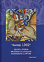 Kortrijk 1302 - Gulden sporen - Ontstaan…