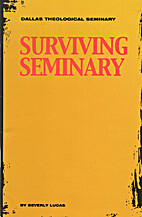 Surviving Seminary by Beverly Lucas