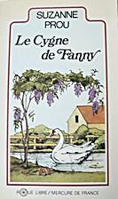 Le cygne de Fanny by Suzanne Prou