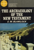 The Archaeology of the New Testament by E.…