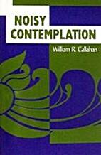 Noisy Contemplation: Deep Prayer for Busy…