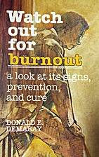 Watch Out for Burnout: A Look at Its Signs,…
