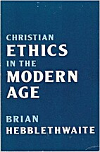 Christian Ethics in the Modern Age by Brian…