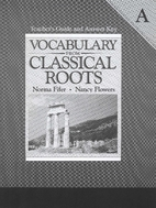 Vocabulary From Classical Roots A: Teacher's…