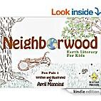 Neighborwood: Earth Literacy for Kids (Pen…