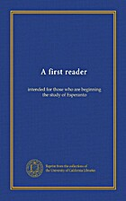 A first reader intended for those who are…