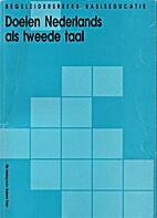 Doelen Nederlands als tweede taal by Ellie…