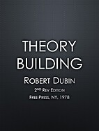 Theory Building by Robert Dubin
