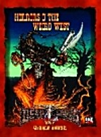 Horrors o' the Weird West by Christopher…