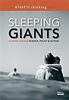 Sleeping giants: climate change science,…