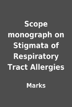 Scope monograph on Stigmata of Respiratory…