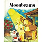 Moonbeams/Student Text by William K. Durr