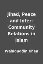 Jihad, Peace and Inter-Community Relations…
